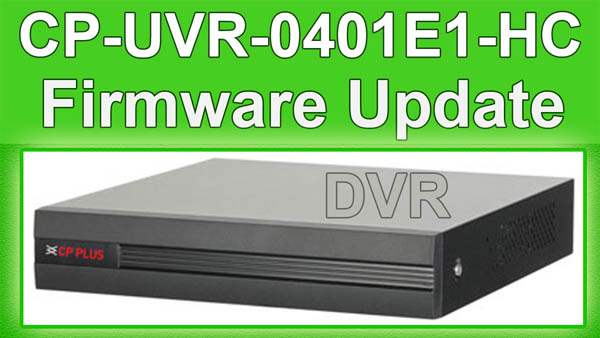 cp plus DVR firmware update process