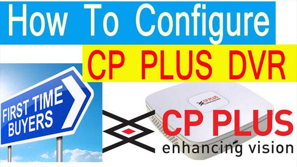 cp plus dvr configuration